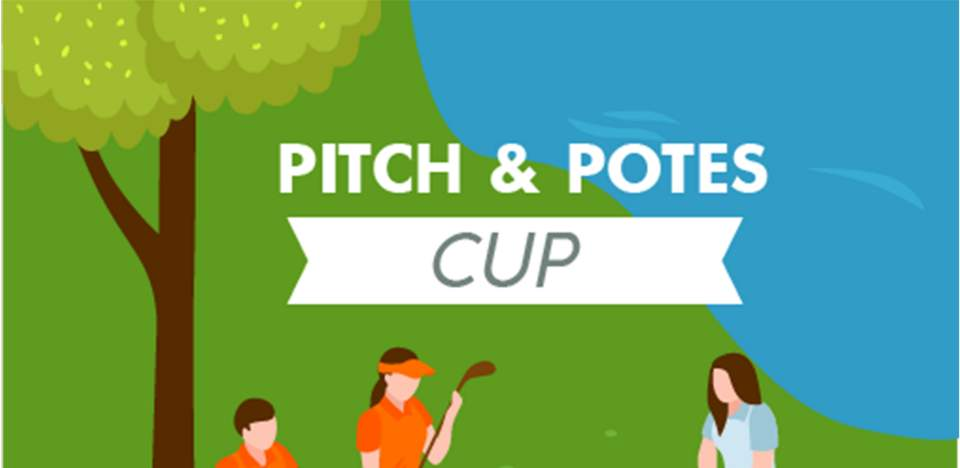 PITCH AND POTES CUP